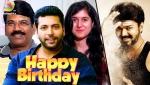 Happy Birthday Vijay : Jayam Ravi, Dhamu & more | ilayathalapathy 61 Mersal Spl