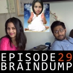 Episode 29 - The one where Meenal left