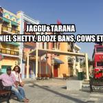Podcast 30 - Suniel Shetty, Booze Bans, Cows etc