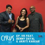 (Rebroadcast) Ep. 115 feat.  Singers Benny Dayal and Akriti Kakkar