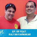 (Rebroadcast) Ep. 119 feat. Food Blogger Kalyan Karmakar