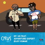Ep. 141 feat. Adventure Expert Bijoy Kumar