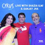 Ep. 228: Live at Mood Indigo with Shazia Ilmi and Sanjay Jha