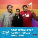 Ep. 233: Pride Special feat. Harrish Iyer and Sonal Giani