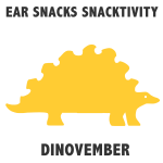 Snacktivity: Dinovember!