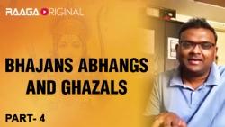 Bhajans Abhangs and Ghazals Part 4