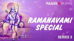 Ramanavami Special Series 3