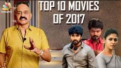 10 Best Movies of 2017 : Kashayam with Bosskey | Kollywood Rewind 2017