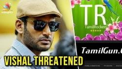 Tamil Rockers, TamilGun admins threaten Vishal after arrest | Latest News, Thupparivalan