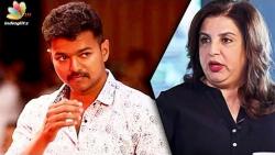 Bollywood Actors should follow Vijay : Choreographer & filmmaker Farah Khan Praise Tamil Actor Vijay