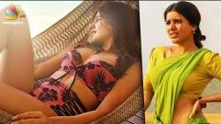 Samantha Akkineni in a bikini creates controversy   Hot Tamil Cinema News
