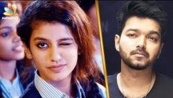 Priya Varrier, the next Jimmiki Kammal Sheril?   Oru Adaar Love   Vijay Fan