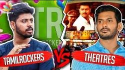 Tamilrockers ah Tamilnadu Theatres ah ? | Public Opinion