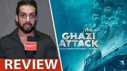 The Ghazi Attack Review by Salil Acharya | Rana Daggubati, Taapsee Pannu