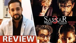 Sarkar 3 Review by Salil Acharya | Amitabh Bachchan, Yami Gautam, Amit Sadh | Full Movie Rating