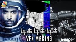 170 VFX Artists, 90 Mins. of Spl. Effects, 6 Months of Work : Tik Tik Tik Making | Jayam Ravi