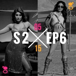 Gupshup Girls - 2.6 Bollywood and size zero, Actors singing, and more!