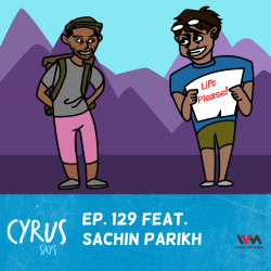 (Rebroadcast) Ep. 129 feat. Roadtripper Sachin Parikh