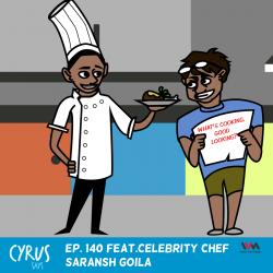 Ep. 140 feat. Celebrity Chef Saransh Goila