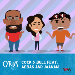 Ep. 245: Cock & Bull Feat. Abbas and Jaanam