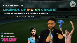 Vikash Paul on Sourav Ganguly and Poonam Pandey - StandUp Video