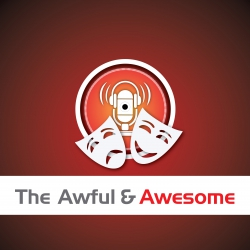 The Awful and Awesome Entertainment Wrap Ep 78: Netflix's Sacred Games, advertisements and more