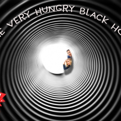 The Very Hungry Black Hole