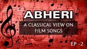 A Classical View on Film Songs - Abheri Raagam (Ep - 2)