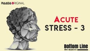 A(cute) Stress - 3