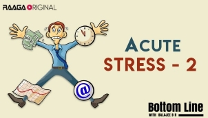 A(cute) Stress - 2