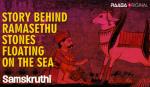 Story behind Ramasethu stones floating on the Sea