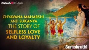Chyavana Maharshi and Sukanya The story of selfless love and loyalty