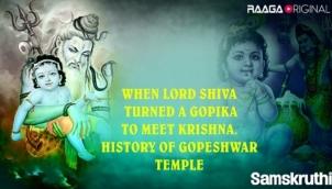 When Lord Shiva turned a Gopika to meet Krishna. History of Gopeshwar Temple