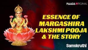 Essence Of Margashira Lakshmi Pooja & The Story