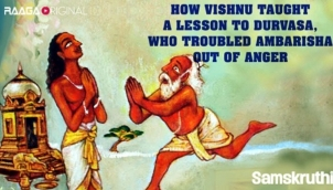 How Vishnu taught a lesson to Durvasa, who troubled Ambarisha out of anger