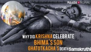 Why did Krishna celebrate Bhima's son Ghatotkacha's death