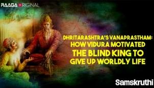 Dhritarashtra's Vanaprastham How Vidura motivated the blind king to give up worldly life