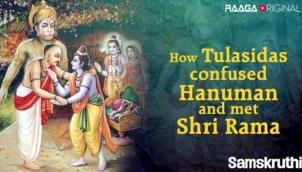 How Tulasidas confused Hanuman and met Shri Rama
