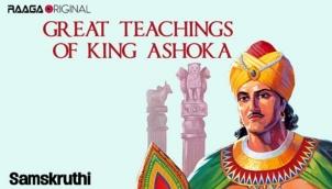 Great teachings of King Ashoka