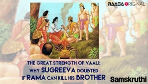 The great strength of Vaali Why Sugreeva doubted if Rama can kill his brother