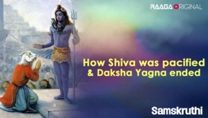 How Shiva was pacified & Daksha Yagna ended