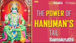 The Power Of Hanuman's Tail