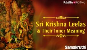 Sri Krishna Leelas & Their Inner Meaning