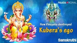 How Vinayaka destroyed Kubera's ego