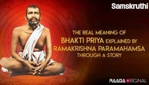 The real meaning of Bhakti Priya explained by Ramakrishna Paramahamsa through a story