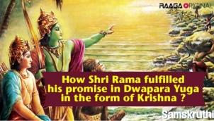 How Shri Rama fulfilled his promise in Dwapara Yuga in the form of Krishna ?