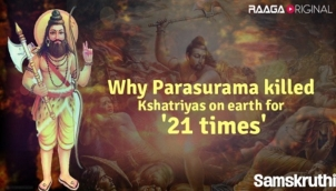 Why Parasurama killed Kshatriyas on earth for '21 times'