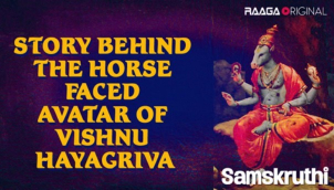Story behind the horse faced avatar of Vishnu - Hayagriva