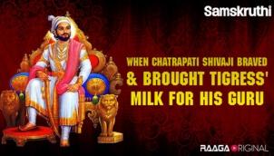 When Chatrapati Shivaji braved & brought tigress' milk for his guru