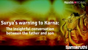 Surya's warning to Karna The insightful conversation between the father and son